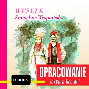 Wesele Stanisław Wyspiański Opracowanie Pdf Ebook Mobi Epub